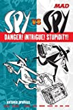 Spy vs Spy Danger! Intrigue! Stupidity! (Mad Magazine) 画像