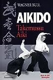 Aikido Takemussu Aiki (Em Portuguese do Brasil)