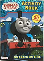 Thomas & Friends On Track On Time Colouring and Activity Book - Includes Over 30 Stickers