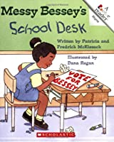 Messy Bessey's School Desk (Rookie Readers)