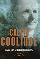 Calvin Coolidge (The American Presidents)
