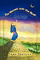 The Sword and the Rose: A Swiss-american Dervish in Egypt