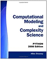 Computational Modeling and Complexity Science: Python - 2008 Edition