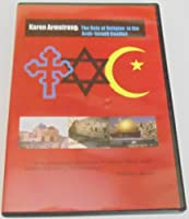 Karen Armstrong: The Role of Religion in the Arab-Israeli Conflict