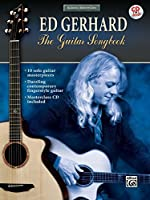 Ed Gerhard: The Guitar Songbook (Acoustic Masterclass)