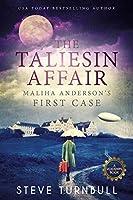 The Taliesin Affair: Maliha Anderson's First Case