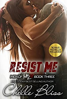 Resist Me (Men of Inked Book 3) by [Bliss, Chelle]