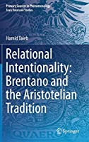 Relational Intentionality: Brentano and the Aristotelian Tradition (Primary Sources in Phenomenology)
