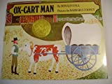 OX-CART MAN By DONALDHALL Pictures bu BARBARA COONEY