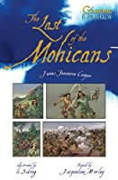 The Last of the Mohicans (Graphic Classics)