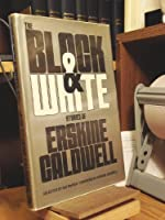 The Black and White Stories of Erskine Caldwell