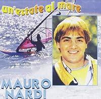 Mauro Nardi - Un' Estate Al Mare (1 CD)