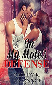 In My Mate's Defense: Sassy Ever After (The Mate Series Book 2) by [K.  O'Connor, Cassidy]