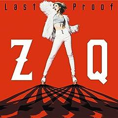 ZAQ「Last Proof」のジャケット画像
