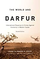 The World and Darfur: International Response to Crimes Against Humanity in Western Sudan (Arts Insights)