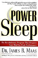 Power Sleep : The Revolutionary Program That Prepares Your Mind for Peak Performance by James B. Maas Megan L. Wherry David J. Axelrod Barbara R. Hogan Jennifer Bloomin(1998-12-09)