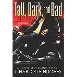 Tall, Dark, and Bad