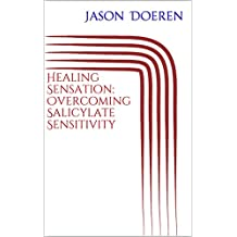 Healing Sensation: Overcoming Salicylate Sensitivity