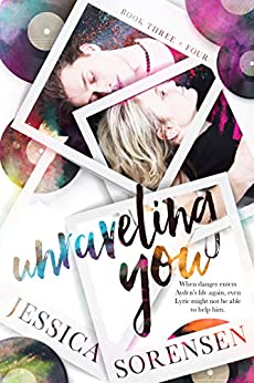 Unraveling You Series: Books 3-4 by [Sorensen, Jessica]