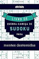 Livro de quebra-cabeças de Sudoku para mentes destemidas