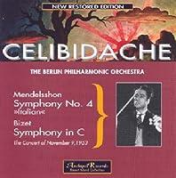 Mendelssohn/Bizet: Symphonies