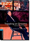 Oxford Bookworms Library 5 Treading on Dreams 3rd