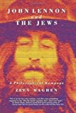 John Lennon and the Jews - Edition 2: A Philosophical Rampage