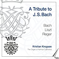 Bach/Reger/Liszt: a Tribute to