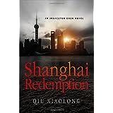 Shanghai Redemption: An Inspector Chen Novel