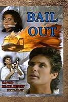 Bail Out [並行輸入品]