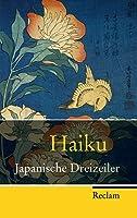 Haiku: Japanische Dreizeiler