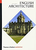 English Architecture: A Concise History (World of Art)