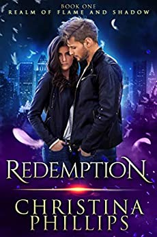 Redemption (Realm of Flame and Shadow Book 1) by [Phillips, Christina]