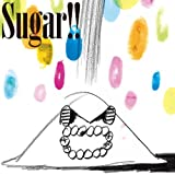 Sugar!!【完全生産限定シングル】