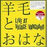 LIVE AT VILLAGE/VANGUARD