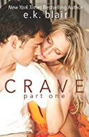 Crave, Part One