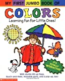 My First Jumbo Book of Colors: Learning Fun for Little Ones!