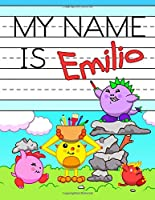 """My Name is Emilio: Fun Dino Monsters Themed Personalized Primary Name Tracing Workbook for Kids Learning How to Write Their First Name, Practice Paper with 1"""" Ruling Designed for Children in Preschool and Kindergarten"""
