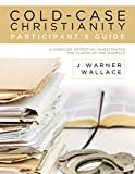 Cold-Case Christianity Participant's Guide: A Homicide Detective Investigates the Claims of the Gospels (English Edition)