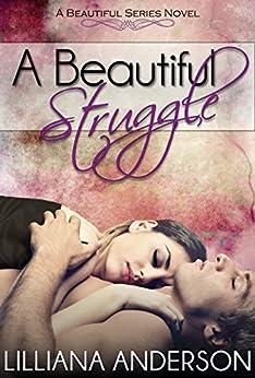 A Beautiful Struggle by [Anderson, Lilliana]