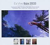 Hed Kandi: Es Vive Ibiza 2003