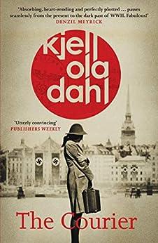 The Courier by [Dahl, Kjell Ola]
