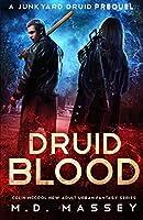 Druid Blood: A Junkyard Druid Prequel