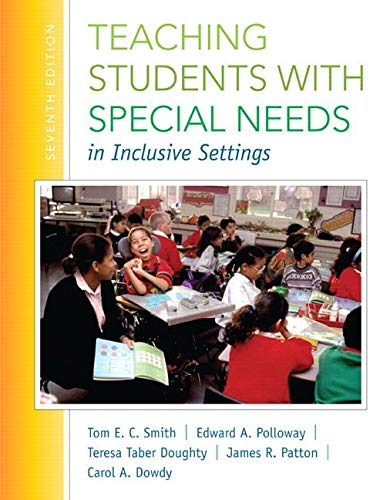 Download Teaching Students with Special Needs in Inclusive Settings, Loose-Leaf Version (7th Edition) 0133773779
