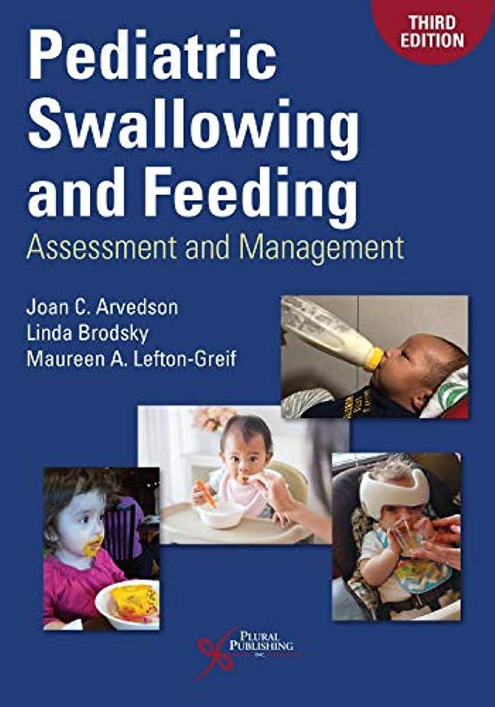 母鉱石誓いPediatric Swallowing and Feeding: Assessment and Management