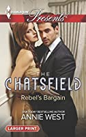 Rebel's Bargain (The Chatsfield)