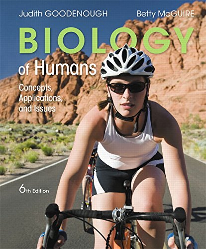 Download Biology of Humans: Concepts, Applications, and Issues (6th Edition) 0134045440