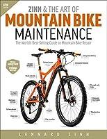 Zinn & the Art of Mountain Bike Maintenance: The World's Best-Selling Guide to Mountain Bike Repair [並行輸入品]