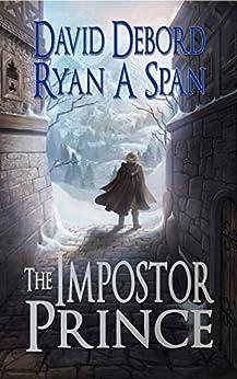 The Impostor Prince by [Debord, David, Span, Ryan A.]