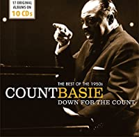 Count Basie: Down for the Count, The Best of the 1950s by Various Artists